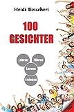 100 Gesichter - Lehren, Lernen, F�hren, Erziehen
