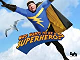 Who Wants To Be A Superhero? Season 2