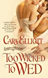 Too Wicked to Wed (Lords of Midnight)