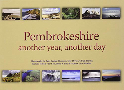 Pembrokeshire: Another Year, Another Day