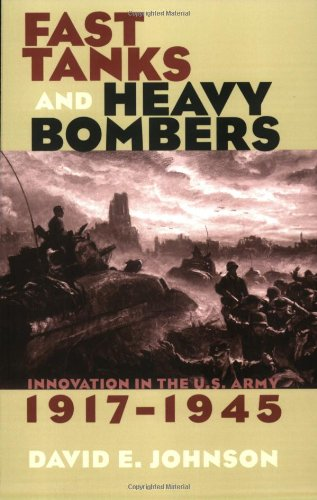 Fast Tanks and Heavy Bombers: Innovation in the U.S....