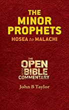 The Minor Prophets Hosea to Malachi Open Your Bible Commentary Old Testament Book 5