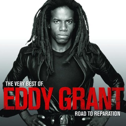 The Very Best of Eddy Grant - Road To Reparation (2008) Tracklist: