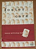 img - for Foster Care (The Changing Family) by Nancy Millichap Davies (March 1, 1994) Library Binding book / textbook / text book