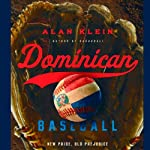 Dominican Baseball: New Pride, Old Prejudice | Alan Klein