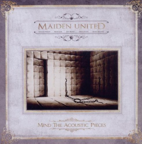 Mind the Acoustic Pieces by Maiden United (2011-09-27)