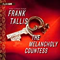 The Melancholy Countess (       UNABRIDGED) by Frank Tallis Narrated by Robert Fass