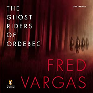 The Ghost Riders of Ordebec Audiobook