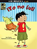 img - for  Yo no fui! (Lecturas Graficas / Graphic Readers) (Spanish Edition) book / textbook / text book