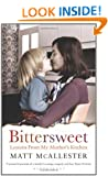 Bittersweet: Lessons from My Mother's Kitchen