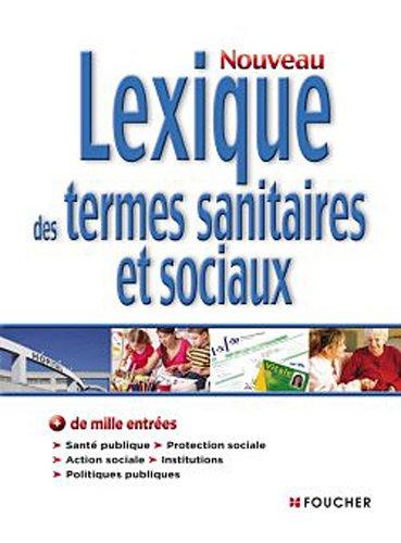 Nouveau Lexique des termes sanitaires et sociaux