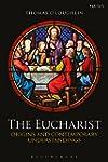 The Eucharist: Origins and Contempora...
