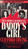 img - for DADDY'S GIRL: The Campbell Murder Case : A True Legal Thriller of Texas Justice book / textbook / text book