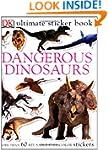Ultimate Sticker Book: Dangerous Dino...