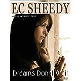 Dreams Don't Wait (Contemporary romance)