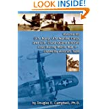 Volume Iii: U.S. Navy, U.S. Marine Corps And U.S. Coast Guard Aircraft Lost During World War Ii - Listed By Aircraft...