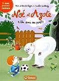 """Afficher """"Noé et Azote n° 1<br /> Un ami au poil !"""""""
