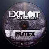 Exploit - No Harm EP - Mutex Recordings - MUX002