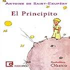 El principito (       UNABRIDGED) by Antoine de Saint-Exupéry Narrated by Borja Rodríguez