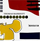 Individuation by THOMAS MARRIOTT (2005-02-22)