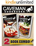 Paleo On A Budget In 10 Minutes Or Less and Raw Paleo Recipes: 2 Book Combo (Caveman Cookbooks) (English Edition)