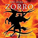 The Mark of Zorro (       UNABRIDGED) by Johnston McCulley Narrated by B. J. Harrison