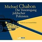 Die Vereinigung jiddischer Polizisten | Michael Chabon