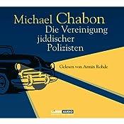 Die Vereinigung jiddischer Polizisten | [Michael Chabon]