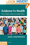 Evidence for Health: From Patient Cho...