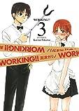 WORKING!! 3巻 (デジタル版ヤングガンガンコミックス)
