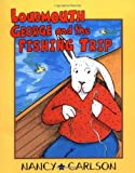 Loudmouth George and the Fishing Trip (Nancy Carlson's Neighborhood) (1575057336) by Nancy Carlson