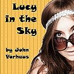 Lucy in the Sky | John Vorhaus