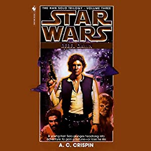 Star Wars: The Han Solo Trilogy: Rebel Dawn Hörbuch