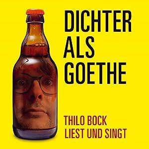 Dichter als Goethe Hörbuch
