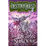 DestinyQuest: The Legion of Shadow (Destiny Quest 1)by Michael J. Ward