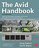 img - for The Avid Handbook: Advanced Techniques, Strategies, and Survival Information for Avid Editing Systems, 5th Edition book / textbook / text book