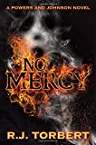img - for No Mercy: A Powers and Johnson Novel book / textbook / text book
