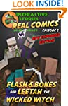 Minecraft: Flash and Bones and Leetah...