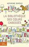 [La] Bibliothèque des coeurs cabossés