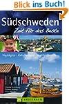 Reisef�hrer S�dschweden - Zeit f�r da...