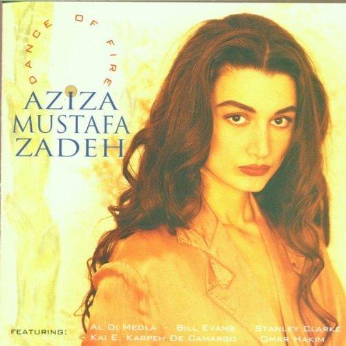 Aziza Mustafa Zadeh - Dance of Fire - Zortam Music