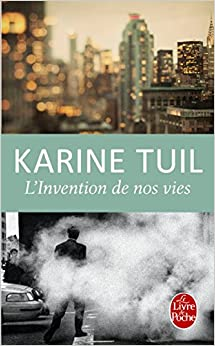 Invention de nos vies (French Edition) (French) Paperback – August