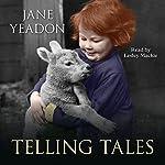 Telling Tales   Jane Yeadon