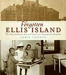 Forgotten Ellis Island: Fear and Feve...