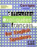 Difficultés expliqués du français... for English Speakers: corrigés [avancé]