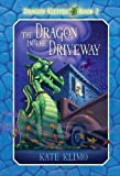 img - for The Dragon in the Driveway (Dragon Keepers, Book 2) book / textbook / text book