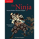 The Ninja: Ancient Shadow Warriors of Japanpar Kacem Zoughari