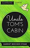 Image of Uncle Tom's Cabin: By Harriet Beecher Stowe : Illustrated & Unabridged (Free Bonus Audiobook)