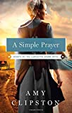 A Simple Prayer (Hearts of the Lancaster Grand Hotel)