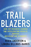 img - for Trailblazers: How Top Business Leaders are Accelerating Results through Inclusion and Diversity book / textbook / text book